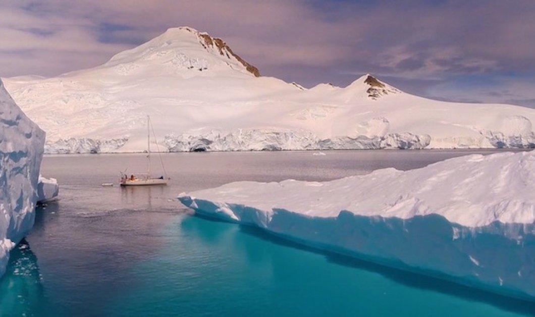 Κι επειδή κάνει ζέστη ας ταξιδέψουμε στην ονειρική παγωμένη Ανταρκτική - Σκέτη μαγεία - Κυρίως Φωτογραφία - Gallery - Video