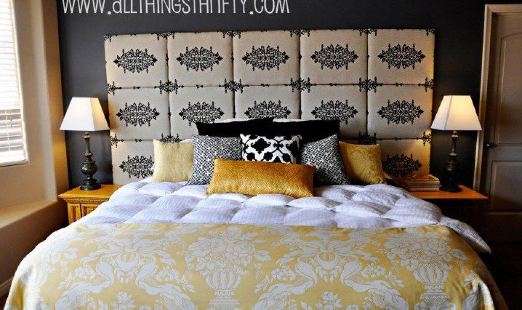Υπέροχα, πρωτότυπα κεφαλάρια για το κρεβάτι σας ! Θα αλλάξουν όλο το ύφος και την...ατμόσφαιρα του πιο σημαντικού δωματίου σας! (slideshow) - Κυρίως Φωτογραφία - Gallery - Video