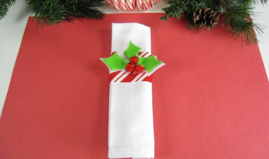 Φανταστικές ιδέες για να διπλώσετε τις χαρτοπετσέτες σας στο Χριστουγεννιάτικο τραπέζι με πρωτότυπο τρόπο και να καταπλήξετε τους καλεσμένους σας! - Κυρίως Φωτογραφία - Gallery - Video