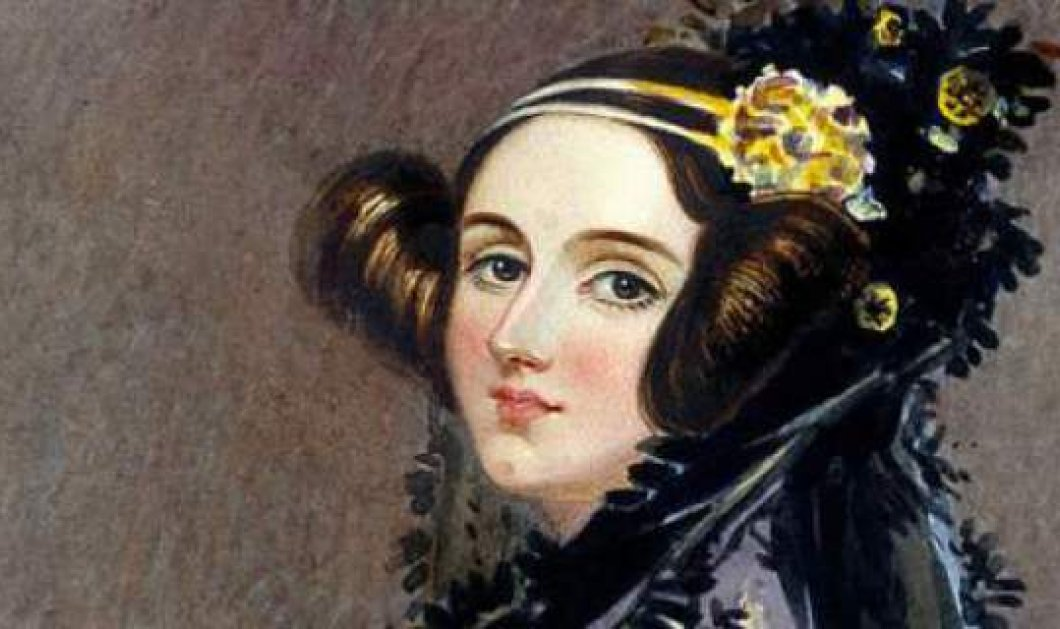 13/10 Ada Lovelace Day: Για τις γυναίκες που άλλαξαν την ανθρωπότητα  - Κυρίως Φωτογραφία - Gallery - Video