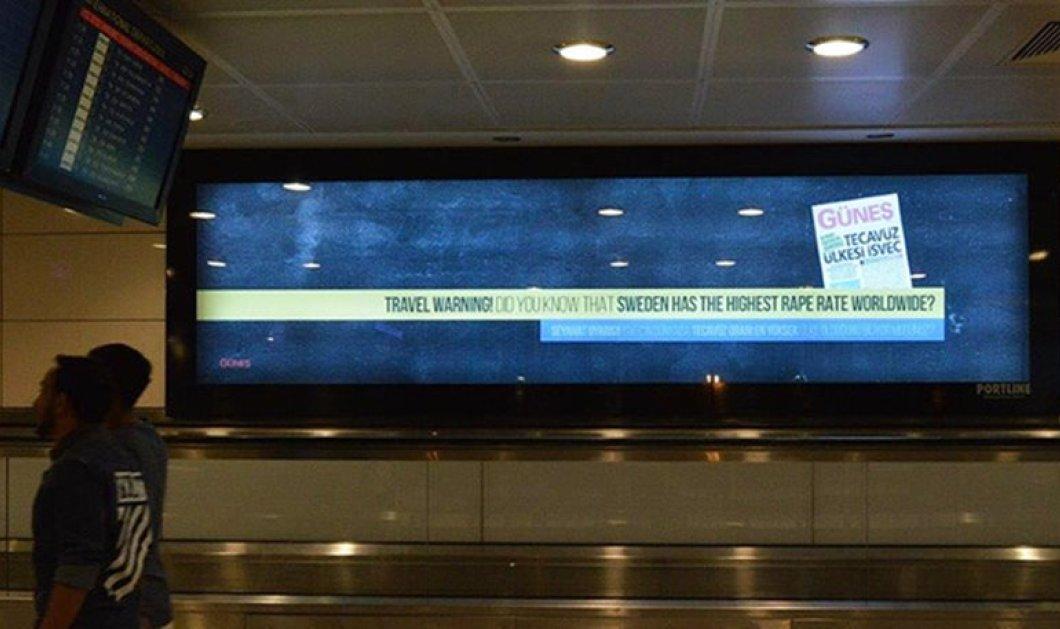 Παγκόσμια κατακραυγή με αφίσα στο αεροδρόμιο της Κωνσταντινούπολης: «Σουηδία, η χώρα του βιασμού»    - Κυρίως Φωτογραφία - Gallery - Video