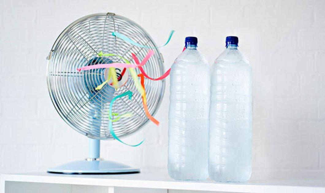 Απλό & δροσερό: Πώς να μετατρέψεις τον ανεμιστήρα σε air condition - Κυρίως Φωτογραφία - Gallery - Video