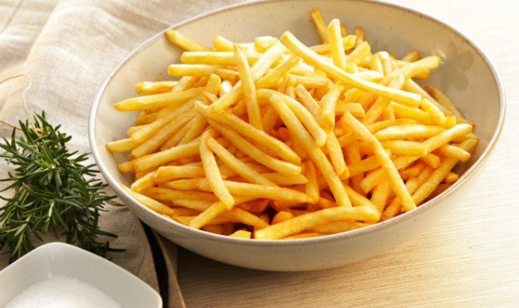 Κάτω τα χέρια από τις τηγανίτες πατάτες! Γιατί όμως η Ε.Ε. θέλει να τις απαγορεύσει- Ποιο το κακό;  - Κυρίως Φωτογραφία - Gallery - Video