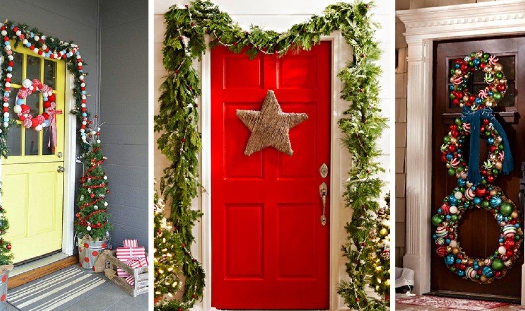 Χριστούγεννα: 10 μοναδικοί τρόποι για να διακοσμήσετε την πόρτα του σπιτιού σας (Φωτό) - Κυρίως Φωτογραφία - Gallery - Video
