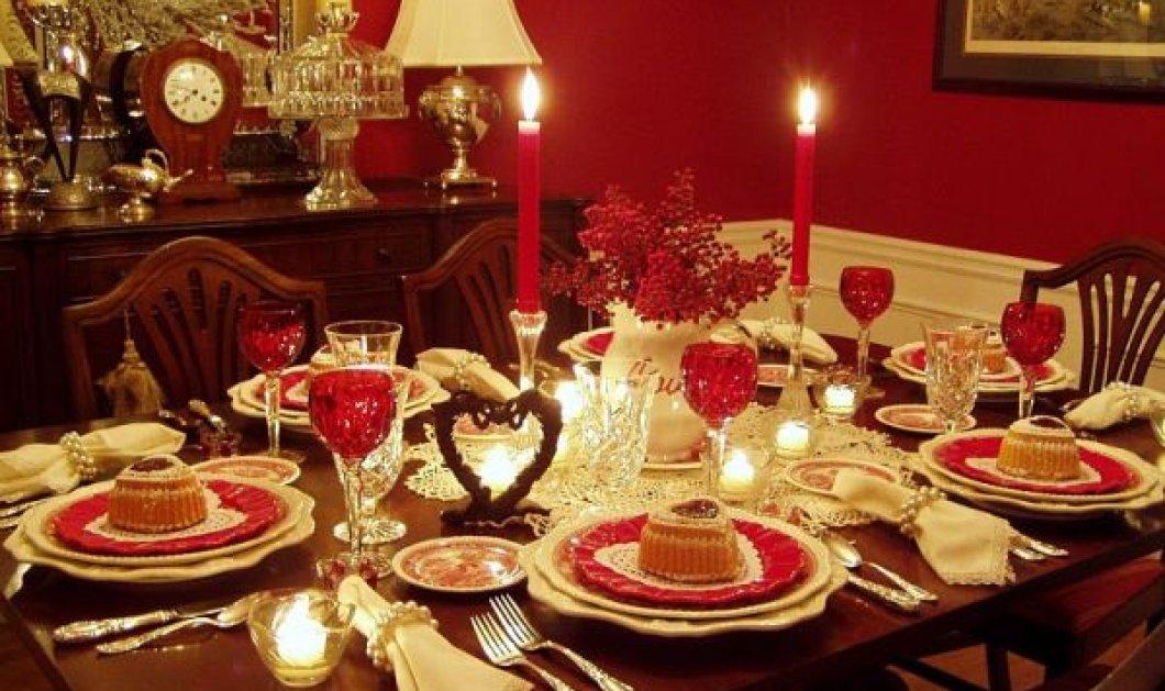 Έρχεται ο Άγιος Βαλεντίνος: 10 ιδέες για να διακοσμήσετε το τραπέζι σας και να εκτοξεύσετε το δείπνο με το ταίρι σας (Φωτό) - Κυρίως Φωτογραφία - Gallery - Video
