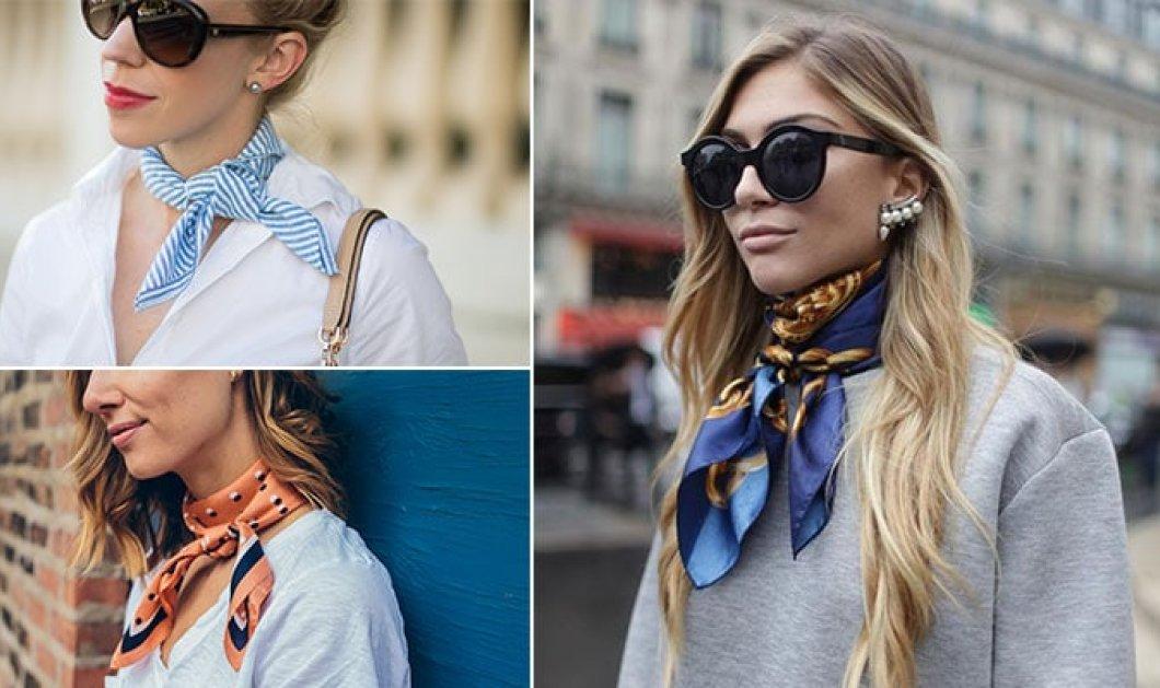 Οι πιο στυλάτοι τρόποι για να δέσεις το φουλάρι ή το μαντήλι στο λαιμό - Κυρίως Φωτογραφία - Gallery - Video
