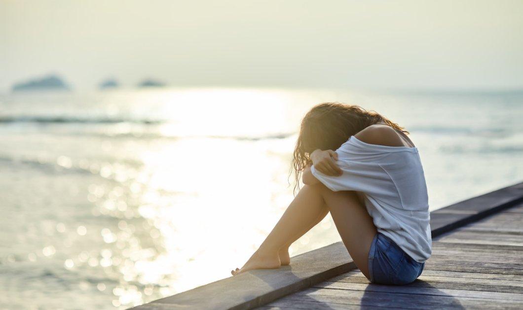 Γιατί το καλοκαίρι παθαίνω κατάθλιψη; - Ναι, πολλοί άνθρωποι ακόμα & τώρα χάνουν τον κόσμο κάτω από τα πόδια τους  - Κυρίως Φωτογραφία - Gallery - Video