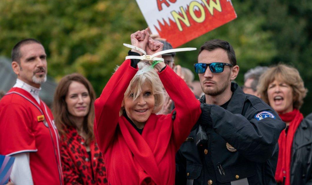 Με χειροπέδεςη Τζέιν Φόντα: Τέταρτη φοράτην συνέλαβανσε 1 μήνα - Διαμαρτύρεται κατάτης απραξίαςτων πολιτικώνγια την κλιματικήαλλαγή - Κυρίως Φωτογραφία - Gallery - Video