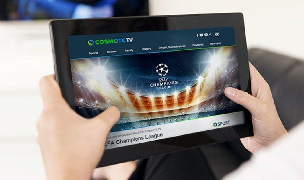Η Cosmote Tv αλλάζει τον τρόπο που βλέπουμε τηλεόραση: Εμπορικά διαθέσιμη η νέα Over TheTop υπηρεσία για τηλεοράσεις και φορητές συσκευές   - Κυρίως Φωτογραφία - Gallery - Video