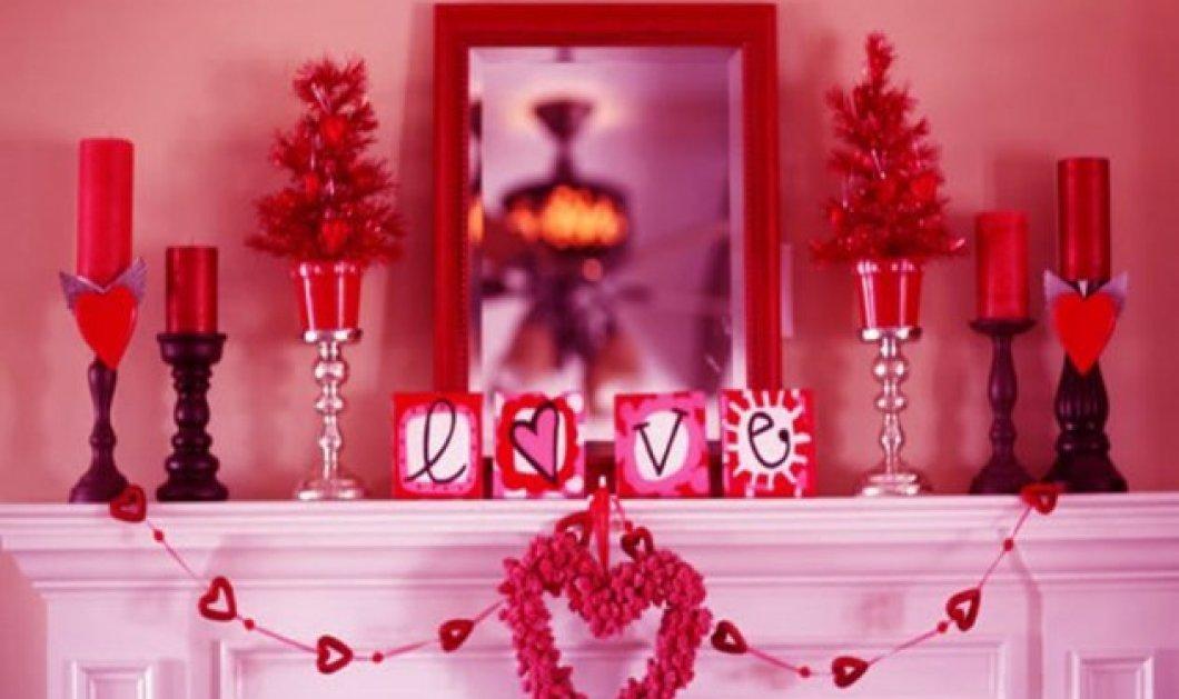 Ο Άγιος Βαλεντίνος είναι εδώ:  13+1 ιδέες για να τον υποδεχθείτε στο σπίτι με ασυναγώνιστη διακόσμηση! - Κυρίως Φωτογραφία - Gallery - Video