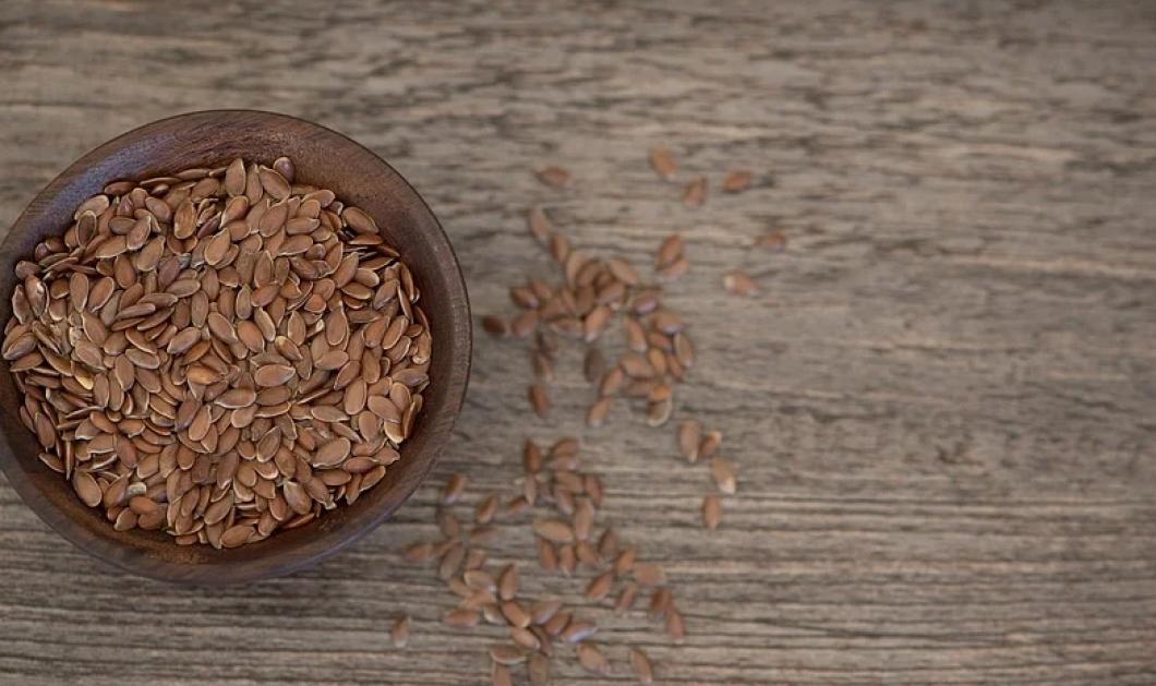 Διατροφικές «αλήθειες» για το λιναρόσπορο και τα οφέλη του για την υγεία. - Κυρίως Φωτογραφία - Gallery - Video