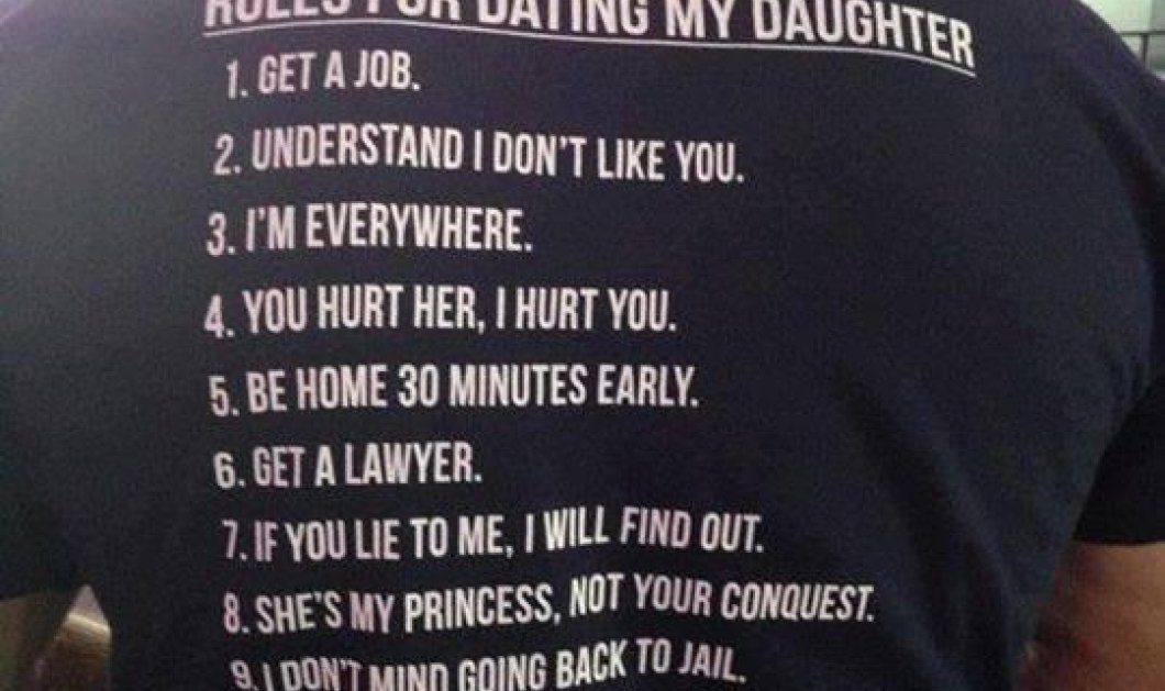 Smile: Rules for dating my daughter - Το t-shirt ενός Κρητικού!‏ - Κυρίως Φωτογραφία - Gallery - Video