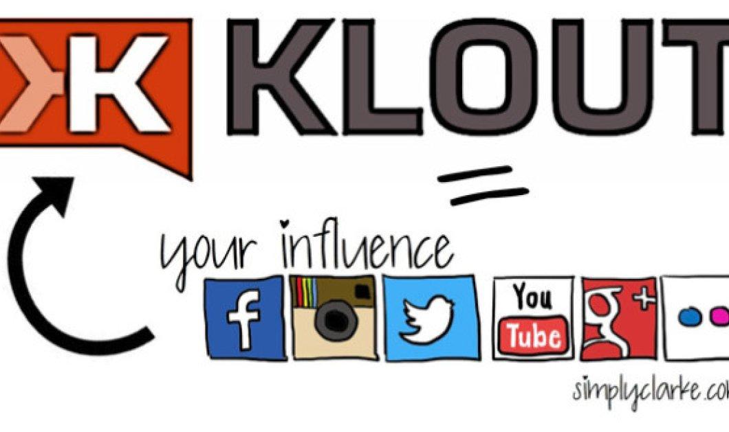 Θέλετε να κάνετε την ζωή σας στα κοινωνικά δίκτυα πολύ πιο εύκολη; Βάλτε το Klout στην ζωή σας και θα με θυμηθείτε! - Κυρίως Φωτογραφία - Gallery - Video