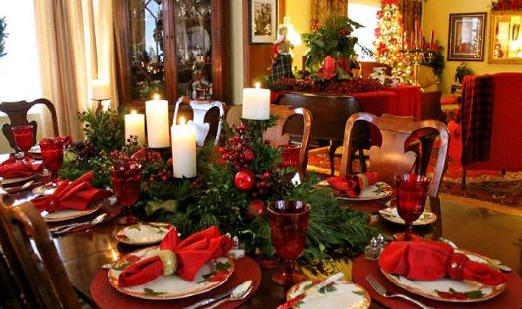 Φάκελος Εirinika Christmas: Δεκάδες ιδέες για να στρώσετε το Χριστουγεννιάτικο τραπέζι ή το Πρωτοχρονιάτικο πάρτυ! (slideshow)  - Κυρίως Φωτογραφία - Gallery - Video